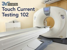 TOUCH CURRENT TESTING 102